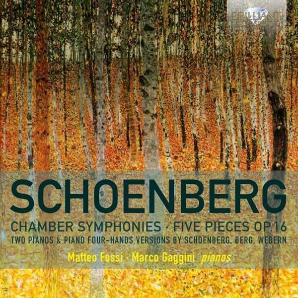 Schoenberg: Chamber Symphonies for two pianos